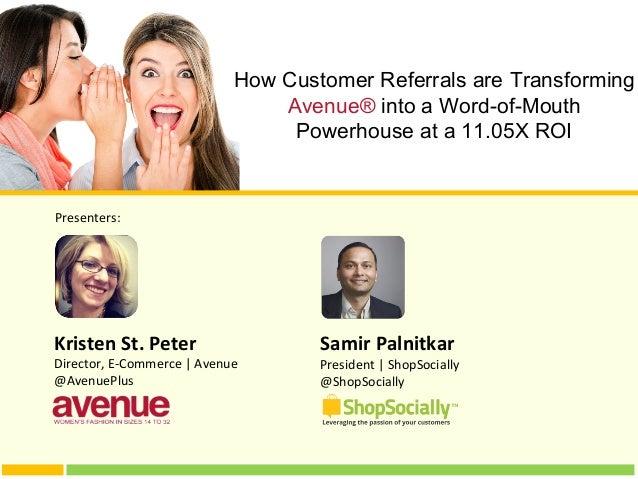 Samir Palnitkar President | ShopSocially @ShopSocially Presenters: Kristen St. Peter Director, E-Commerce | Avenue @Avenue...