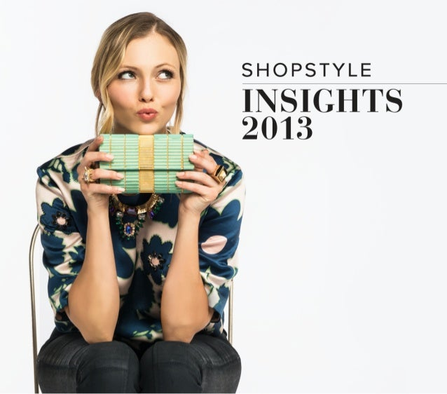 ShopStyle 2013 Insights Report