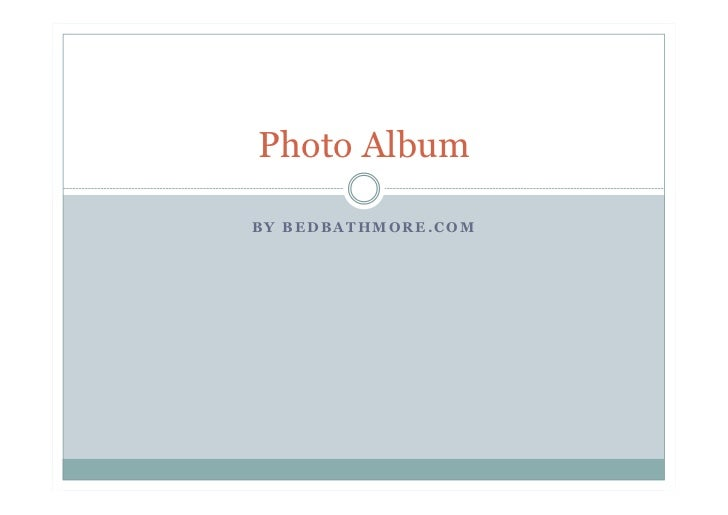 Photo AlbumBY BEDBATHMORE.COM