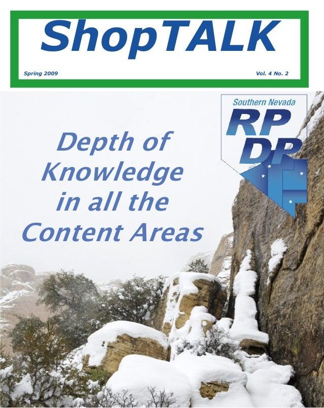 ShopTALK Spring 2009 Vol. 4 No. 2 Depth of Knowledge in all the Content Areas