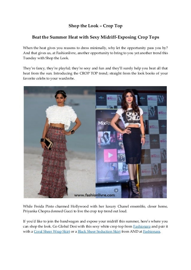 Shop the Look – Crop Top Beat the Summer Heat with Sexy Midriff-Exposing Crop Tops When the heat gives you reasons to dres...