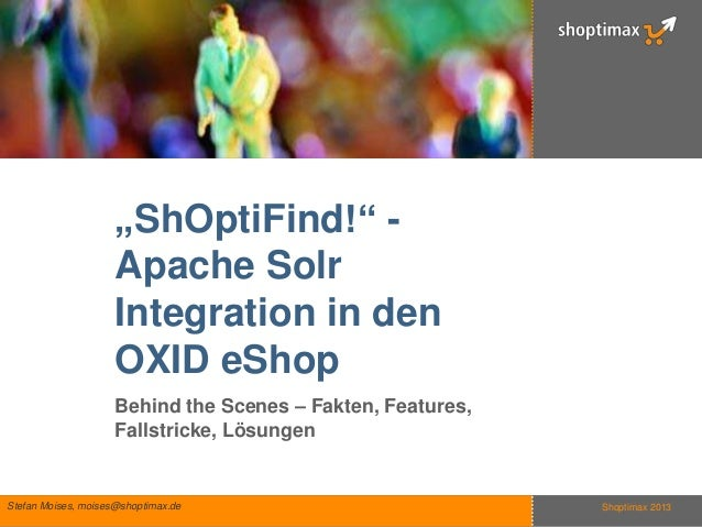 """ShOptiFind!"" -                     Apache Solr                     Integration in den                     OXID eShop     ..."