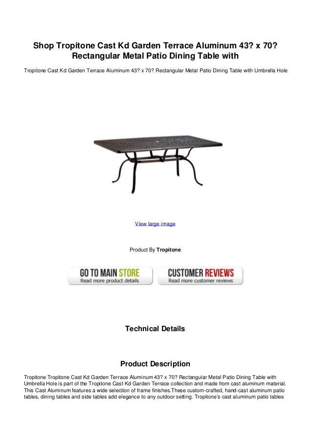 Shop Tropitone Cast Kd Garden Terrace Aluminum X Rectangular Me - Rectangular metal patio dining table