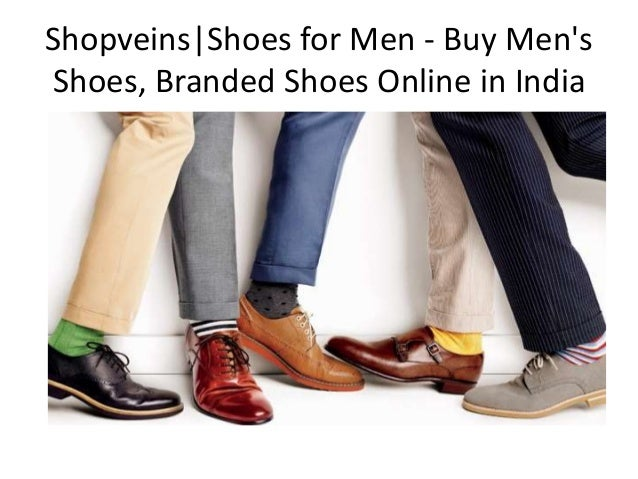 Shopveins|Shoes for Men - Buy Men's Shoes, Branded Shoes Online in In…