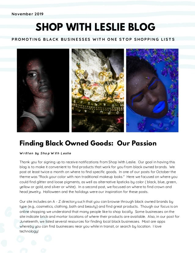 Finding Black Owned Goods: Our Passion Written by Shop With Leslie Thank you for signing up to receive notifications from ...