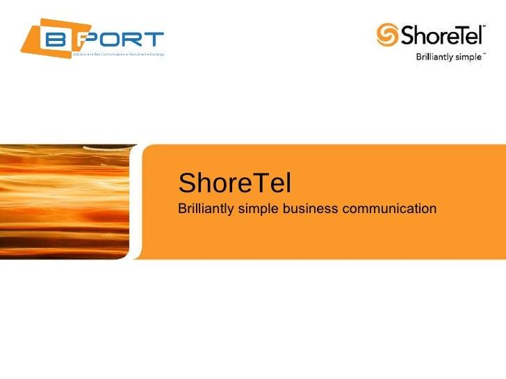 ShoreTel Brilliantly simple business communication