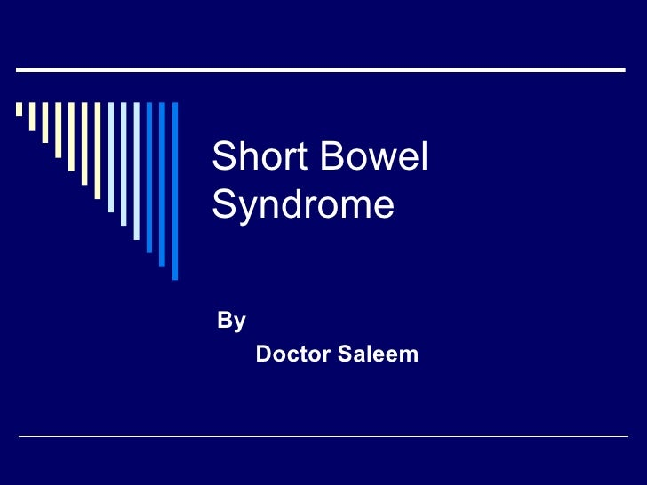 Short Bowel Syndrome By Doctor Saleem