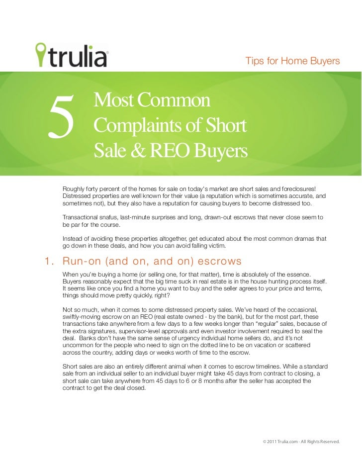 Tips for Home Buyers              Most Common5             Complaints of Short              Sale & REO Buyers   Roughly fo...