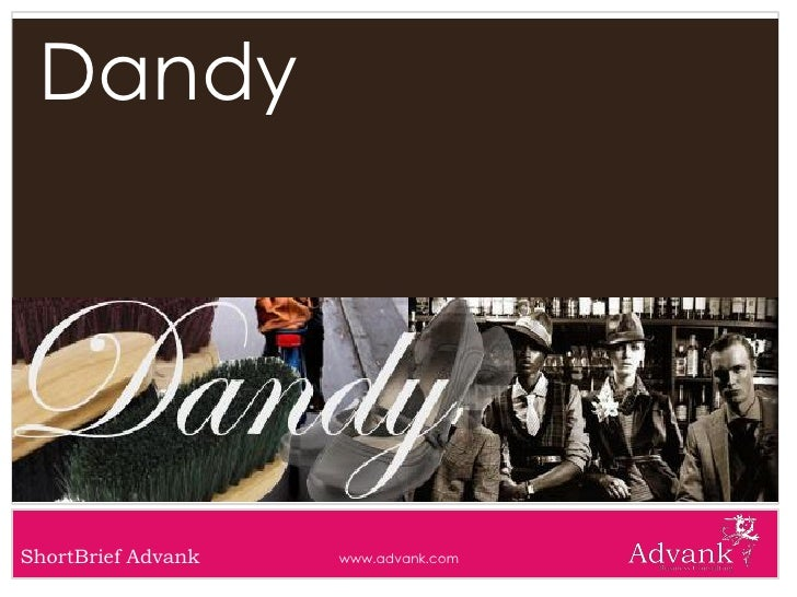 Dandy     ShortBrief Advank   www.advank.com