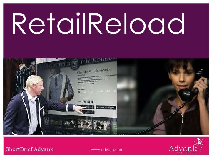 RetailReload    ShortBrief Advank   www.advank.com