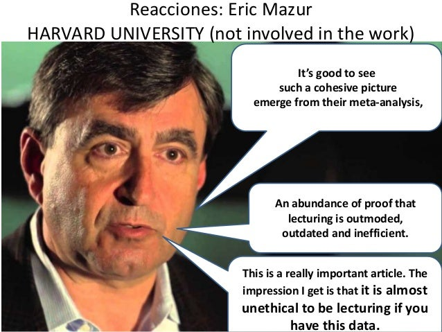 Reacciones: Eric Mazur HARVARD UNIVERSITY (not involved in the work) 58 It's good to see such a cohesive picture emerge fr...