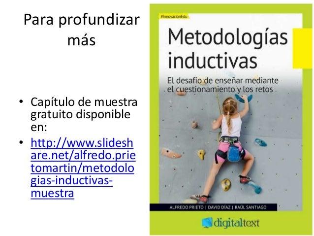 Para profundizar más • Capítulo de muestra gratuito disponible en: • http://www.slidesh are.net/alfredo.prie tomartin/meto...