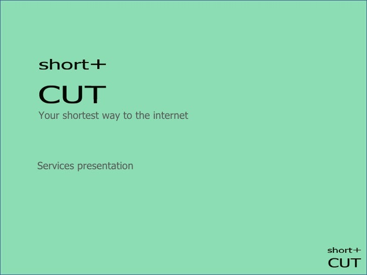 Your shortest way to the internet Services presentation