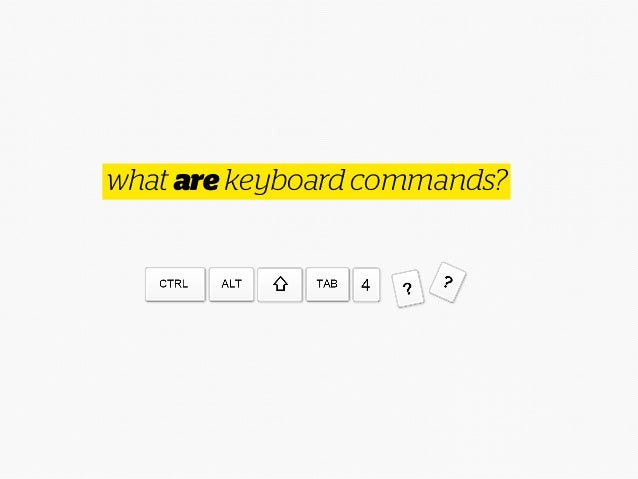 what are keyboard commands?