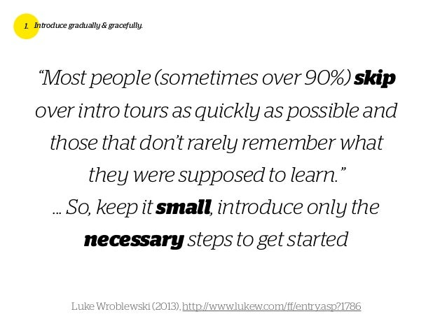 """""""Most people (sometimes over 90%) skip over intro tours as quickly as possible and those that don't rarely remember what t..."""