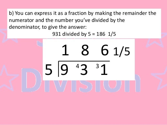 a divided by b_Short Division: 3 Digit by 1 Digit (With Remainder)