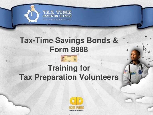 Tax-Time Savings Bonds & Form 8888 Training for Tax Preparation Volunteers