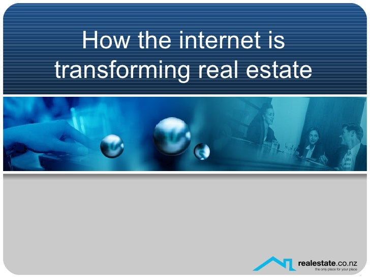 How the internet is transforming real estate