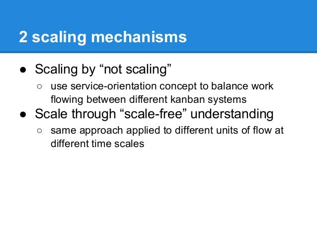 """2 scaling mechanisms ● Scaling by """"not scaling"""" ○ use service-orientation concept to balance work flowing between differen..."""