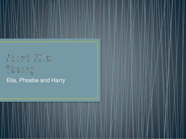 Ella, Phoebe and Harry