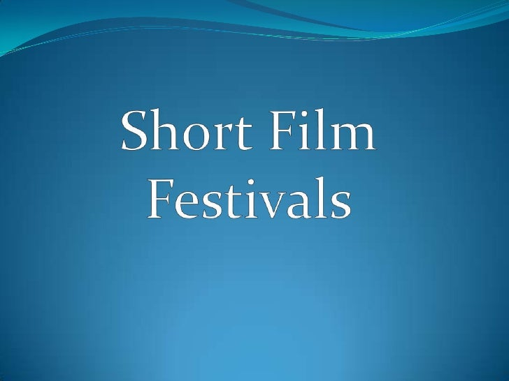 Short Film Festivals<br />