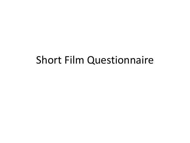 Short Film Questionnaire