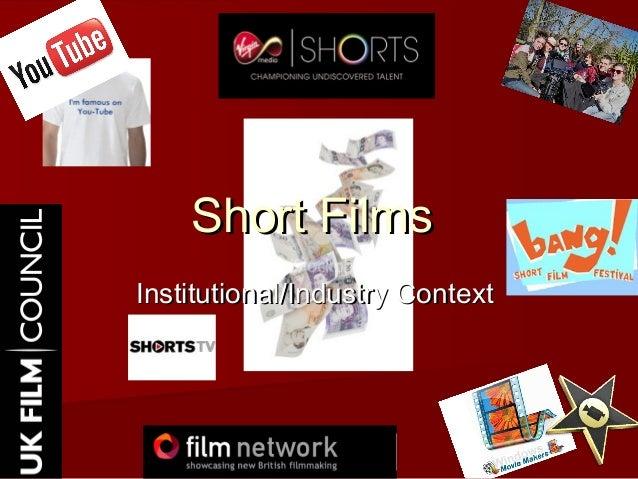 Short FilmsShort Films Institutional/Industry ContextInstitutional/Industry Context