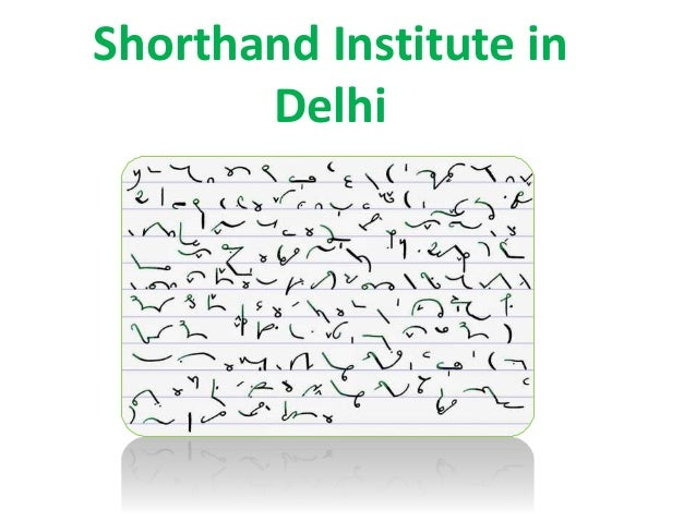 stenography course duration  shorthand-institute-in-delhi-1-638.jpg?cb=1483528415