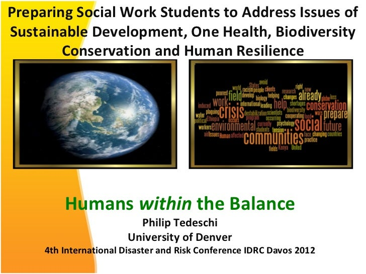Preparing Social Work Students to Address Issues ofSustainable Development, One Health, Biodiversity        Conservation a...