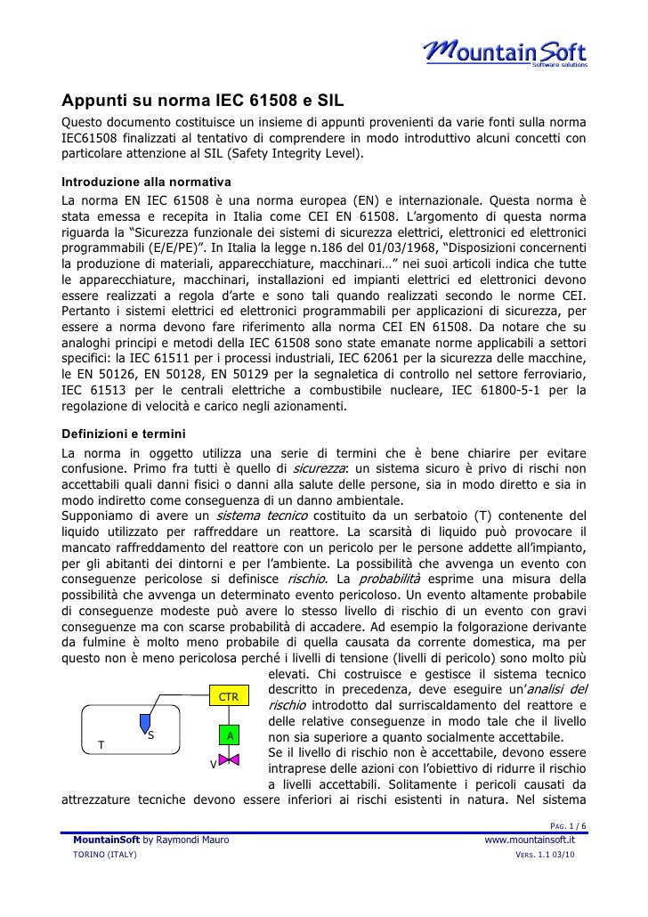 Appunti su norma IEC 61508 e SIL Questo documento costituisce un insieme di appunti provenienti da varie fonti sulla norma...