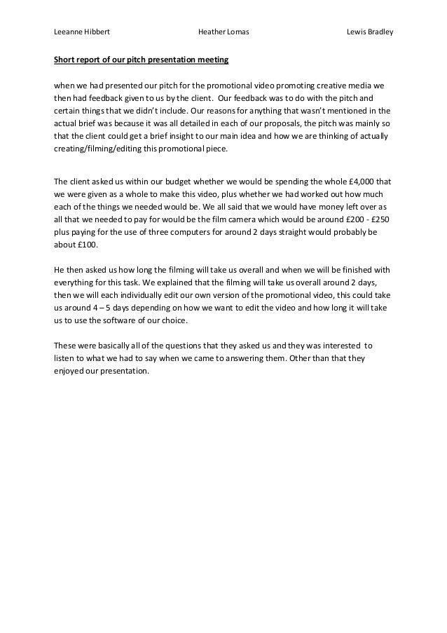 Leeanne Hibbert                         Heather Lomas                            Lewis BradleyShort report of our pitch pr...