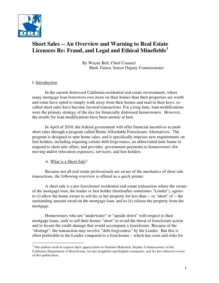 Short Sales -- An Overview and Warning to Real EstateLicensees Re: Fraud, and Legal and Ethical Minefields1               ...