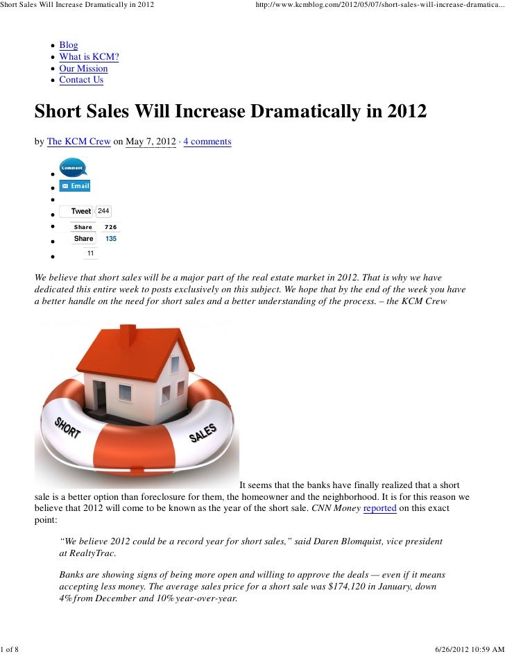Short Sales Will Increase Dramatically in 2012                    http://www.kcmblog.com/2012/05/07/short-sales-will-incre...