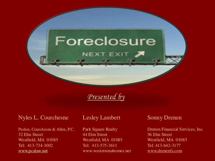 Presented byNyles L. Courchesne                Lesley Lambert           Sonny DrenenPeskin, Courchesne & Allen, P.C.   Par...