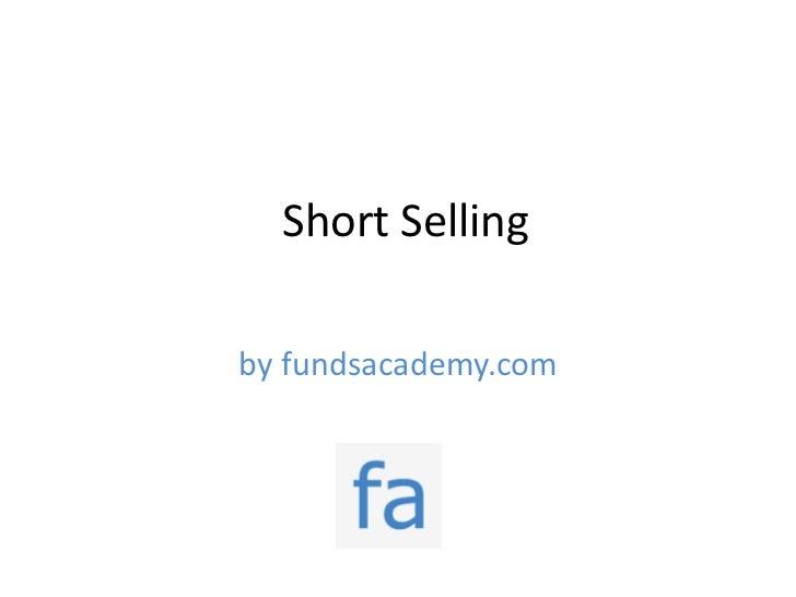 Short Sellingby fundsacademy.com