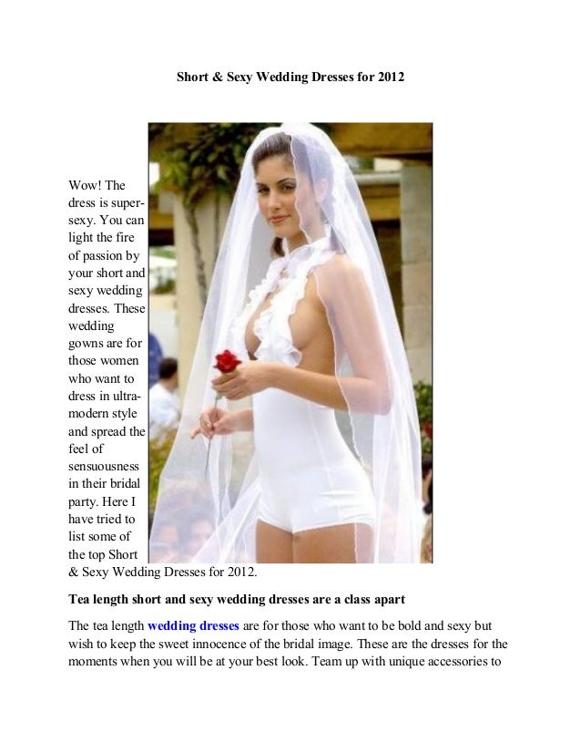 Short Sexy Wedding Dresses For 2012Wow Thedress Is Super