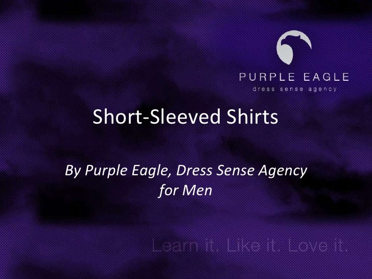 Short-Sleeved Shirts<br />By Purple Eagle, Dress Sense Agency for Men<br />