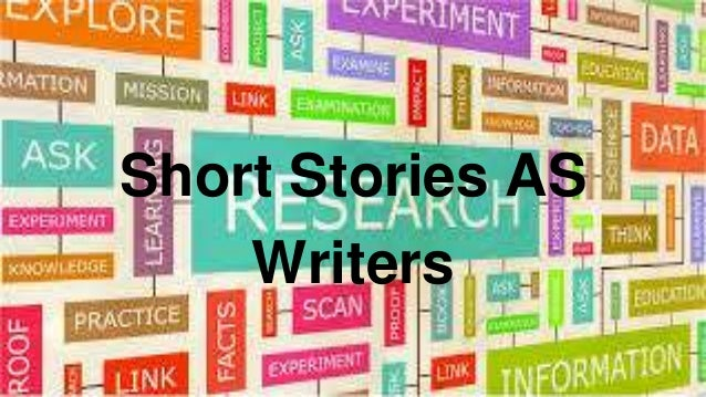 Short Stories AS Writers