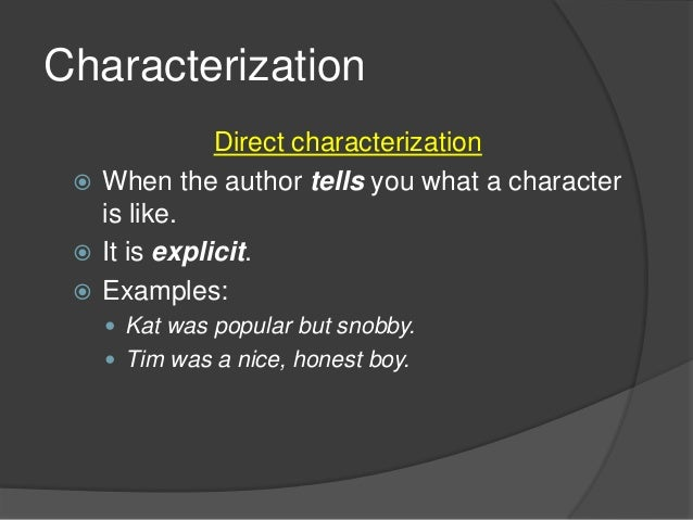 what is an example of characterization