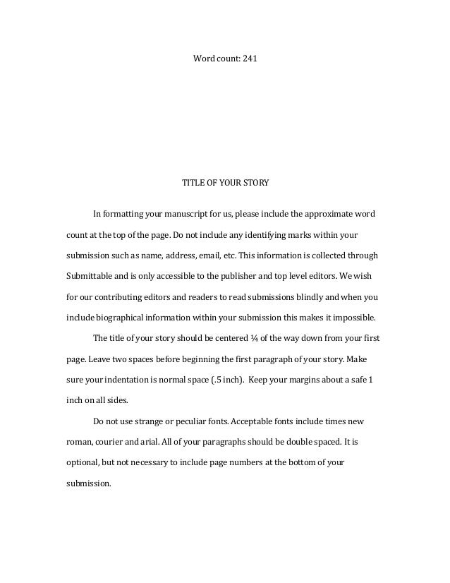 Proposal Essay Topic List Short Story Formatting For Helen A Literary Magazine  Thesis For Argumentative Essay Examples also Examples Of A Thesis Statement For A Narrative Essay Story Format  Omfarmcpgroupco Thesis Statement For A Persuasive Essay