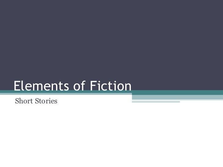 Elements of FictionShort Stories