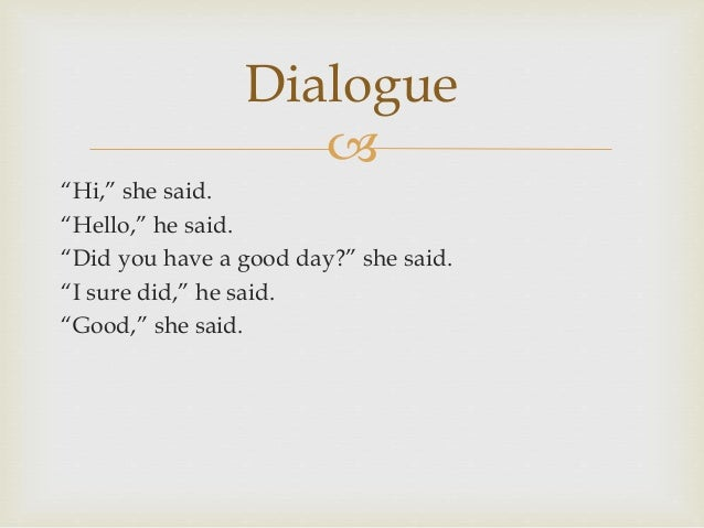 Dialogue in narrative writing