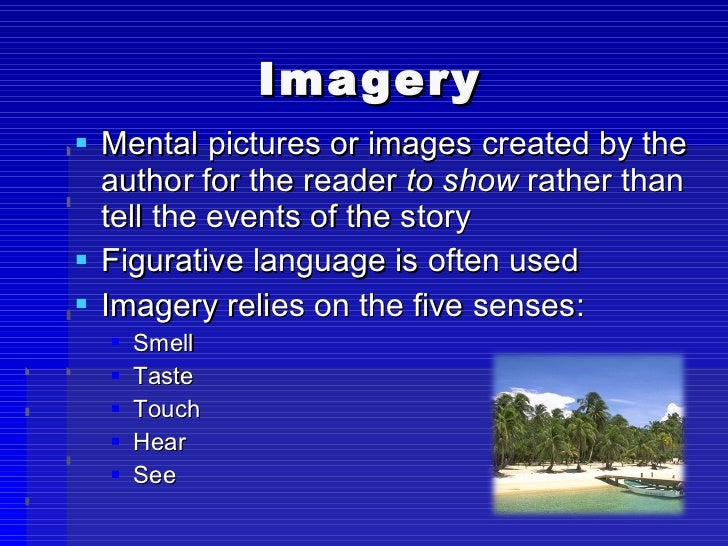 figurative and imagery essay how to tell How is figurative language used to convey the speaker's changing attitude in elisabeth bishop's  essay plan  spoken  figurative language and imagery.