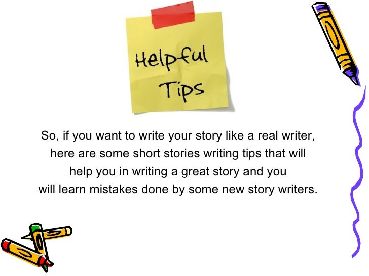 Short Story Writing Tips From Shortstorylovers.com