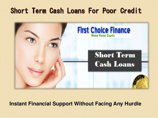 Poor Credit Loans - Additional Cash For Your Short Term Problems