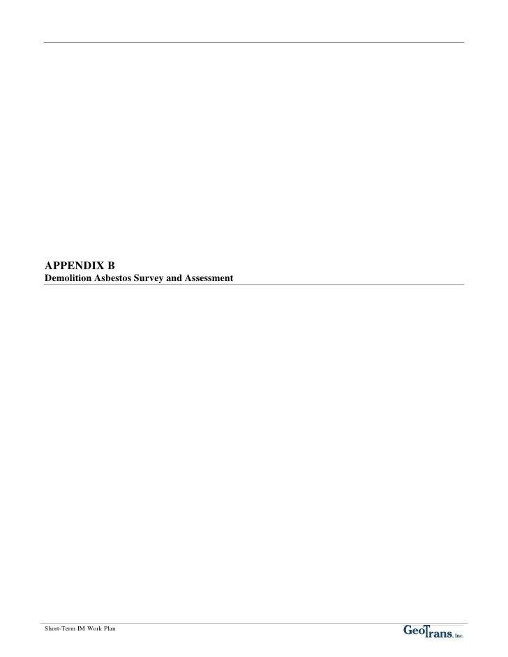 APPENDIX B Demolition Asbestos Survey and Assessment     Short-Term IM Work Plan