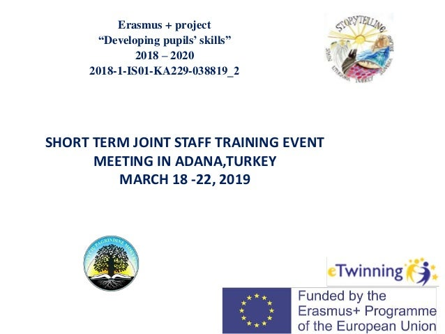 "Erasmus + project ""Developing pupils' skills"" 2018 – 2020 2018-1-IS01-KA229-03​8819_2 SHORT TERM JOINT STAFF TRAINING EVEN..."