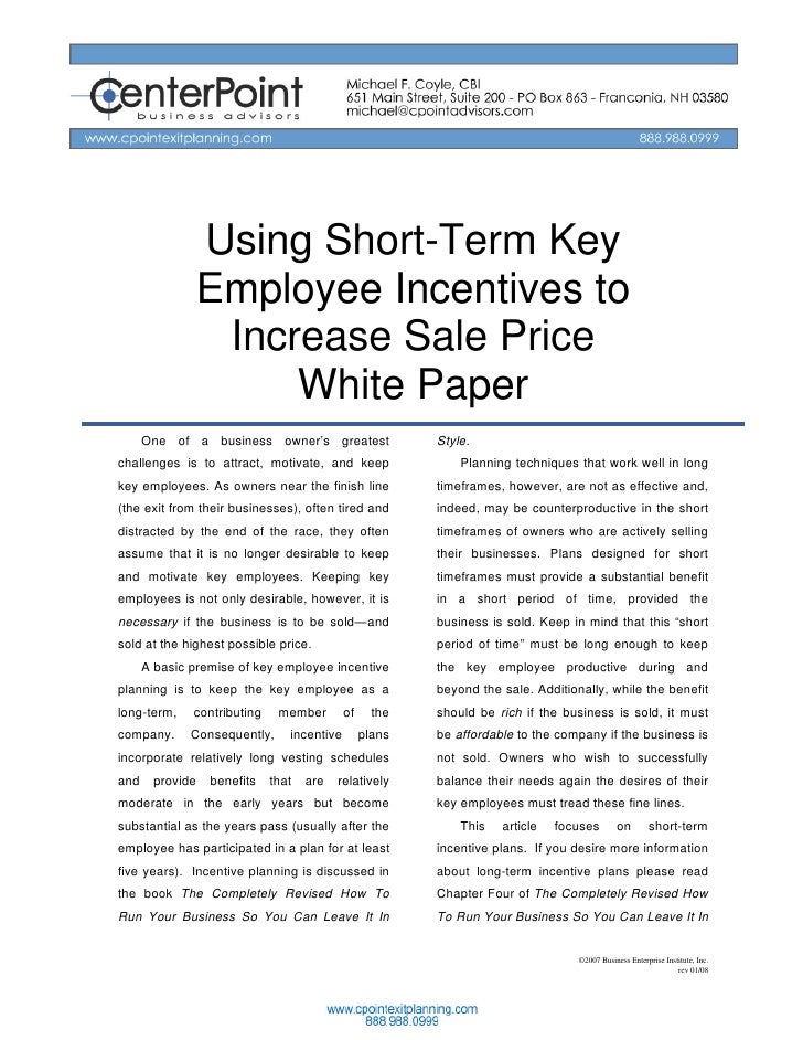 Using Short-Term Key                Employee Incentives to                 Increase Sale Price                     White P...