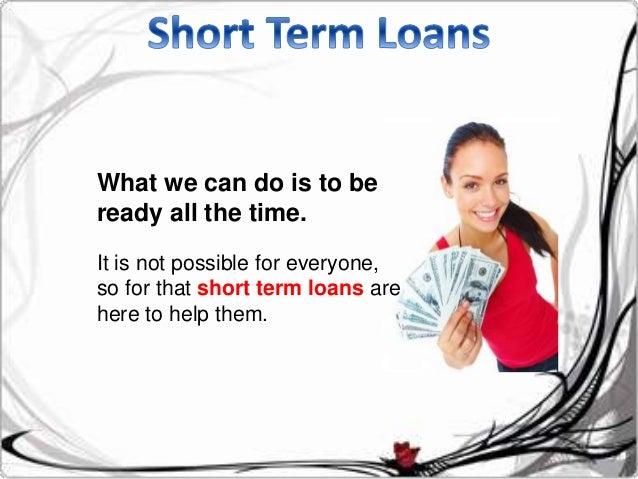 Short Term Loans Slide 2