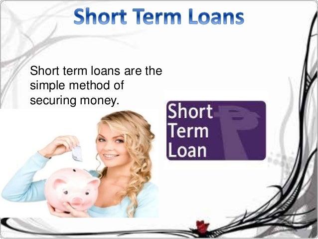 Short Term Loans Slide 3